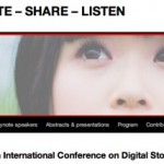 CREATE – SHARE – LISTEN at the 4th International Conference on Digital Storytelling